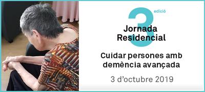 3a Jornada Residencial Mutuam Cuidar persones demència avançada